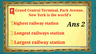 Q2. Grand Central Terminal, Park Avenue, New York is the world's