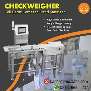 Checkweigher untuk Hand Sanitizer