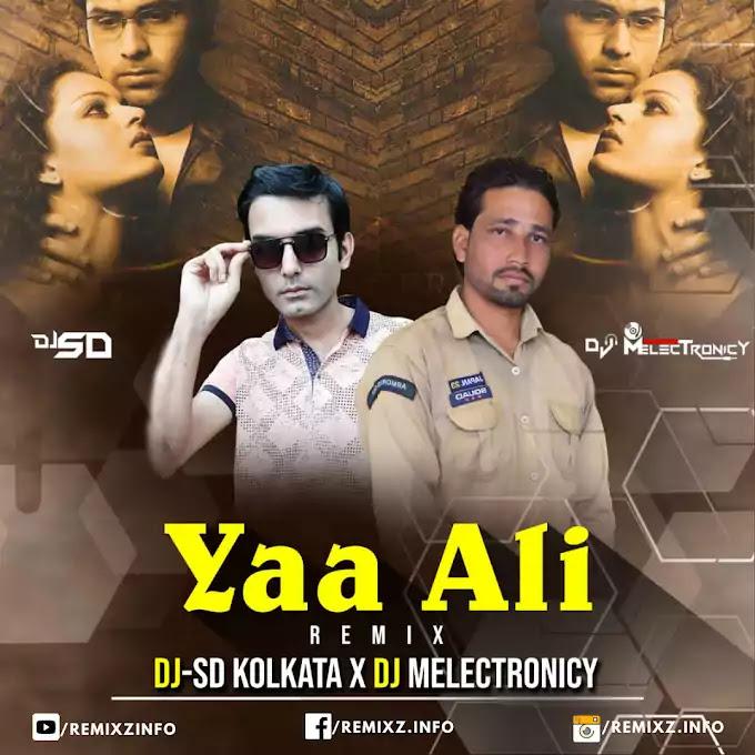 ya-ali-remix-dj-sd-kolkata-dj-m.jpg