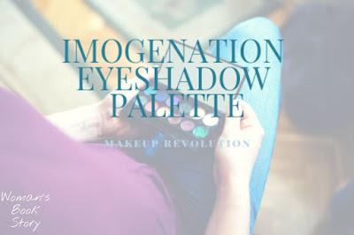 Imogenation Eyeshadow Palette  x Makeup Revolution