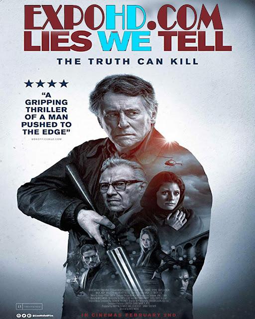 Lies We Tell 2017 IMDb 480p | Blu-Ray 720p | Esub 1.1 Gbs[Watch & Download Here] G.Drive