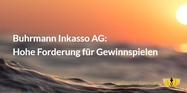 Titel: Buhrmann Inkasso AG: Hohe Forderung für Gewinnspielen