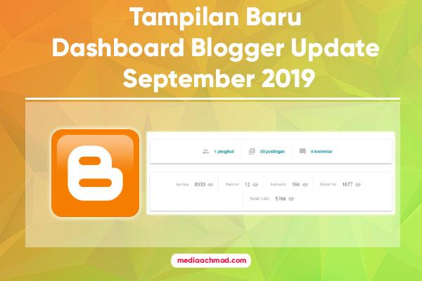 Tampilan Baru Dashboard Blogger yang Lebih Minimalis