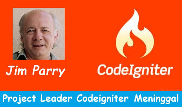 Jim Parry, Project Leader Codeigniter Meninggal Dunia