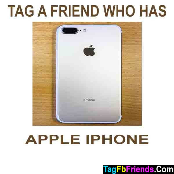 Tag a friend who has apple iphone