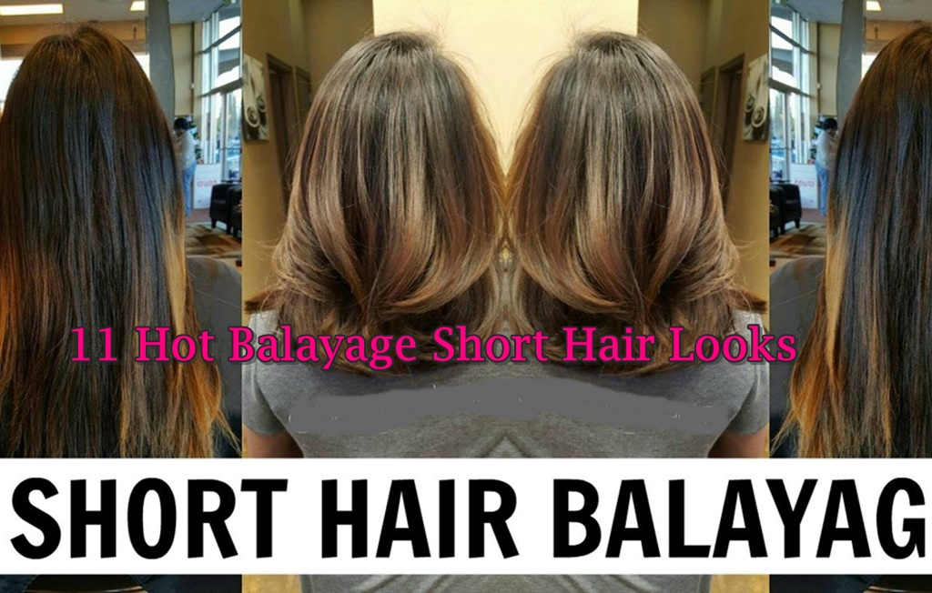11 Hot Balayage Hair Color Ideas for Short Hair