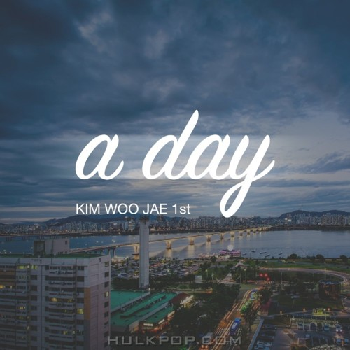 KIM WOO JAE – A Day – Single