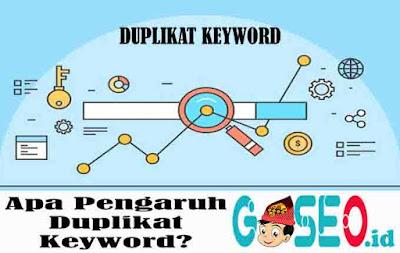 Pengaruh Duplikat Keyword