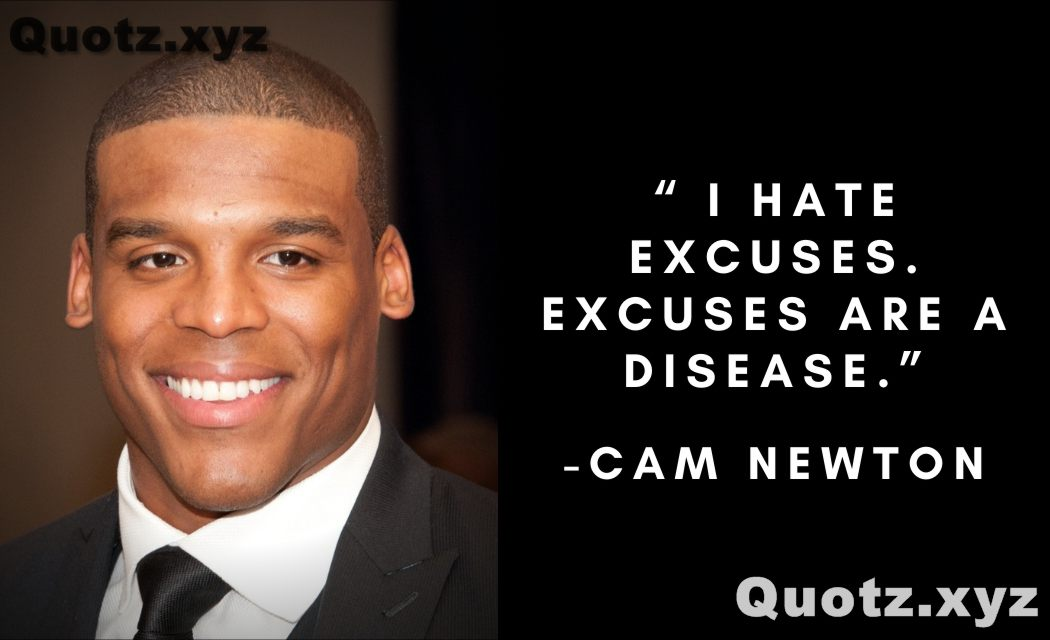 BEST OF CAM NEWTON QUOTES WITH QUOTES IMAGES