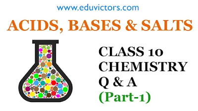 CBSE Class 10 - Chemistry - Acids, Bases and Salts (Q & A) Part-1 (#eduvictors)(#class10Chemistry)(#class10Science)