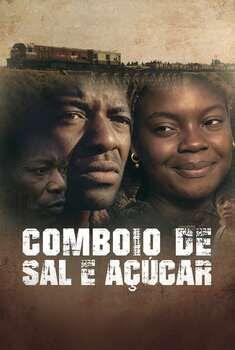 Comboio de Sal e Açúcar Torrent – WEB-DL 1080p Nacional