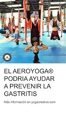 yoga, aeroyoga, aerial yoga, air yoga, yoga aereo, gastritis, salud, bienestar, formacion, certificacion, clases, escuelas, negocios, talleres, wellness, tendencias