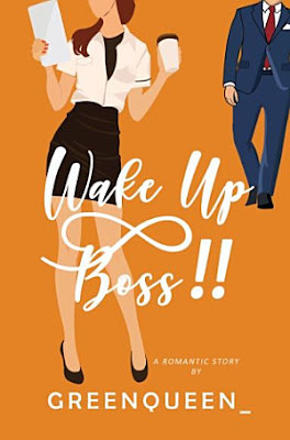 Wake Up Boss by Greenqueen_ Pdf
