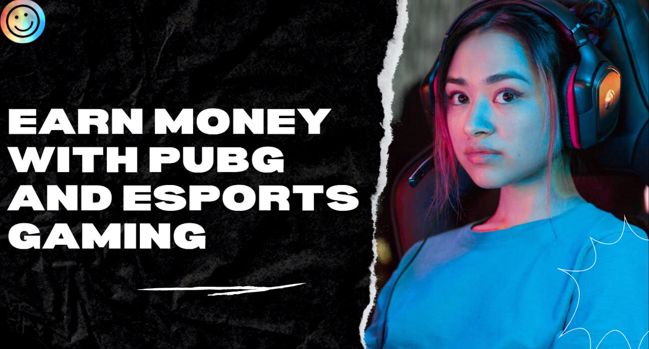 How you can Earn with PUBG Mobile and Esports