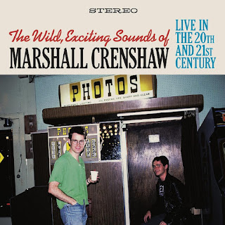 he Wild, Exciting Sounds of Marshall Crenshaw