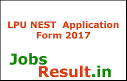 LPU NEST  Application Form 2017