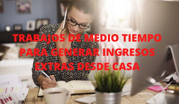 TRABAJOS DE MEDIO TIEMPO