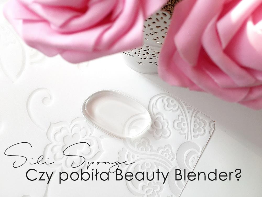 Sili Sponge | Czy pobiła Beauty Blender?