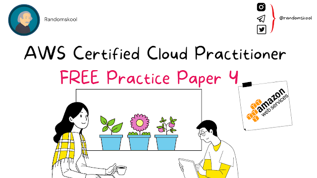 AWS Certified Cloud Practitioner   Free Practice Test   Practice Test 4    AWS Certification