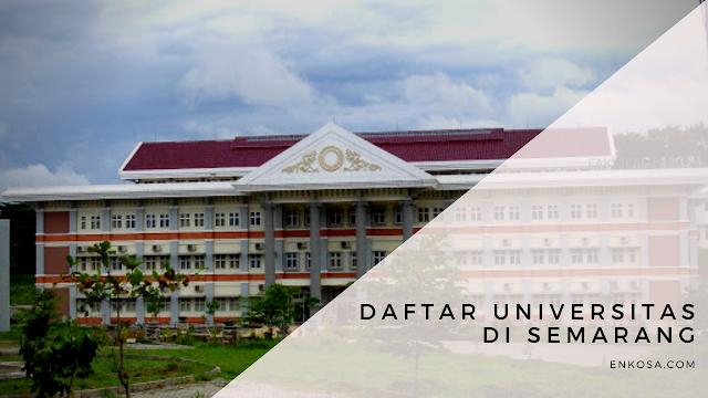 Daftar Universitas di Semarang