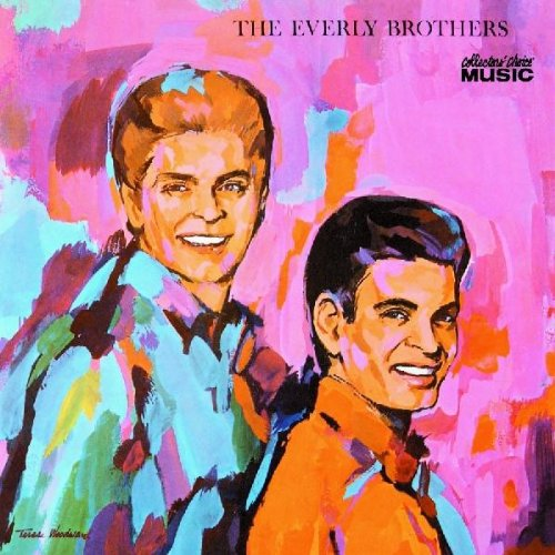 Everly Brothers The Everly Brothers The Very Best Of The Everly Brothers