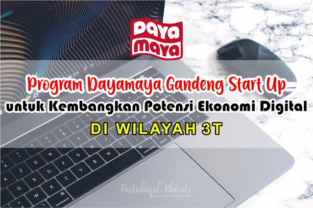 program dayamaya gandeng start up