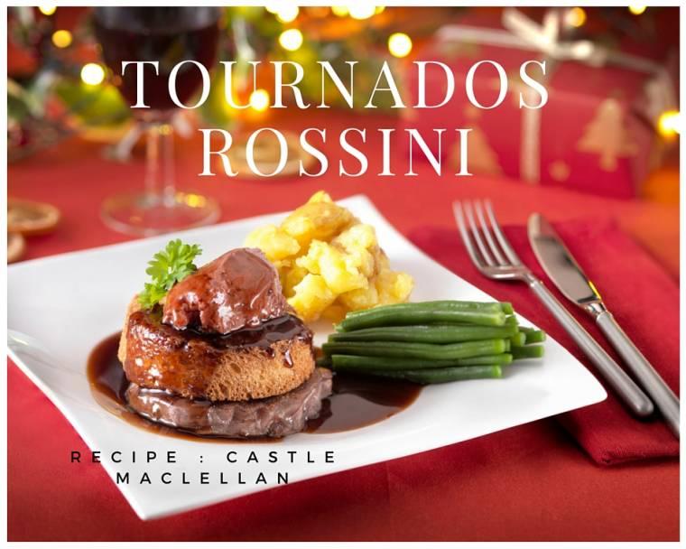 Tournados Rossini: How To Make Recipe: Castle MacLellan