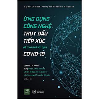 Ứng Dụng Công Nghệ Truy Dấu Tiếp Xúc Để Ứng Phó Với Covid - 19 ebook PDF-EPUB-AWZ3-PRC-MOBI