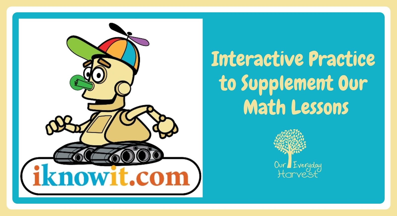 Interactive Practice to Supplement Our Math Lessons: I Know It ...