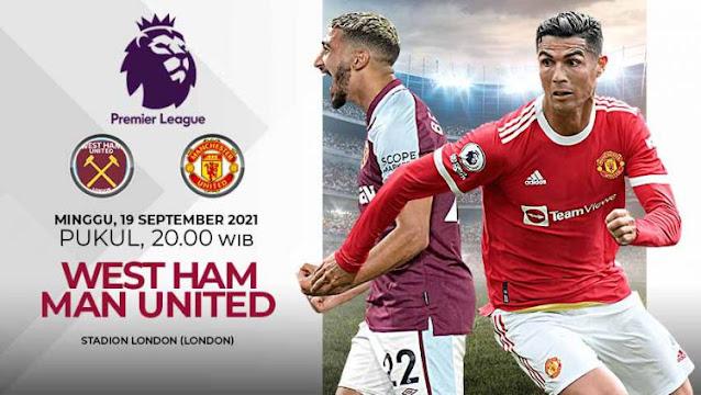 Link Live Streaming Liga Inggris : West Ham United vs Manchester United