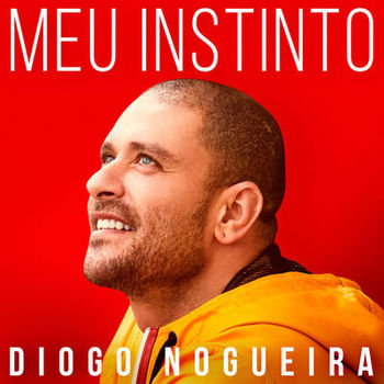 Download Diogo Nogueira - EP Meu Instinto (2019)