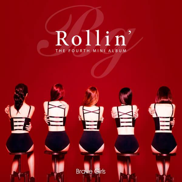 Brave Girls (브레이브걸스) – 롤린 (Rollin') Lyrics