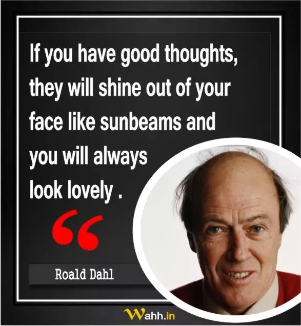 Roald Dahl Thought Of The Day In Hindi And English