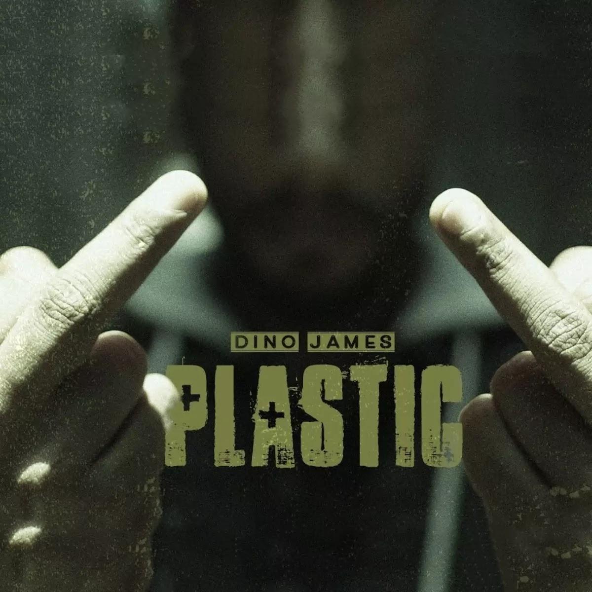 Plastic Dino James Song Download Mp3 320kbps