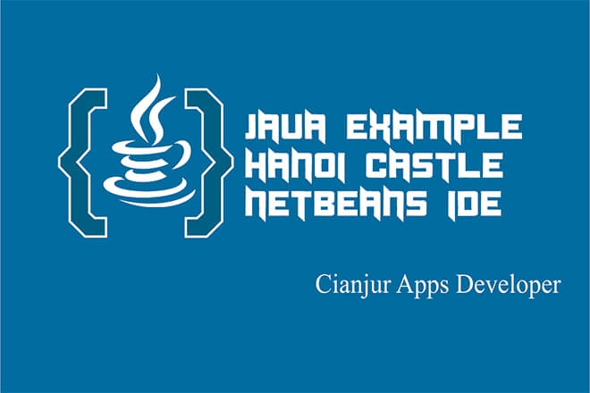Membuat Program Menara Hanoi pada Java