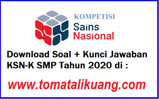 soal kunci jawaban ks-k smp tahun 2020 tingkat kabupaten kota tomatalikuang.com