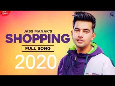 Shopping Lyrics:Jass Manak|Latest Punjabi Songs 2020 | Geet MP3