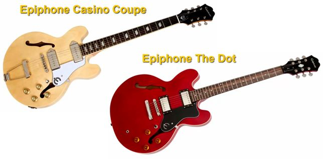 Epiphone Casino Coupe Vs Epiphone The Dot