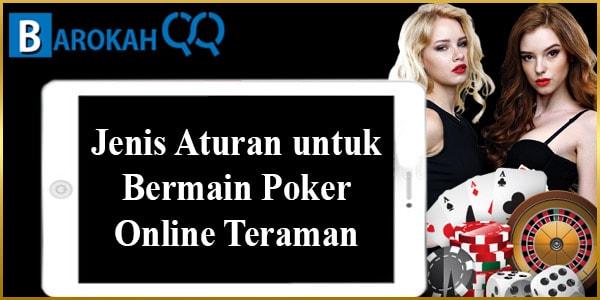 Jenis Aturan untuk Bermain Poker Online Teraman