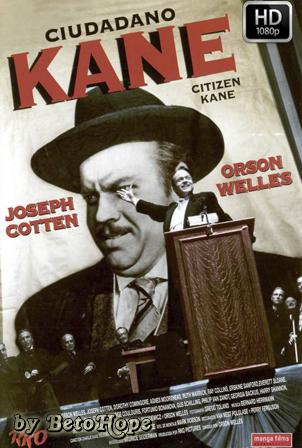 Ciudadano Kane [1080p] [Latino-Ingles] [MEGA]