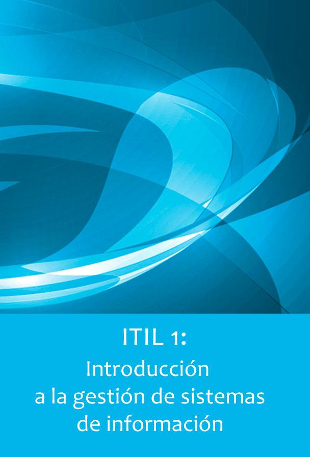 Video2Brain: ITIL 1: Introducción a la gestión de sistemas de información