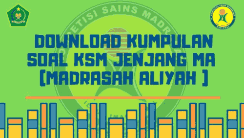 Download Kumpulan Soal KSM Jenjang MA ( Madrasah Aliyah )