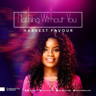 Harvest Favour – Nothing With You