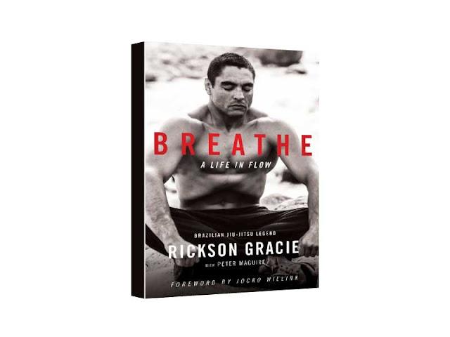 Breathe by Rickson Gracie
