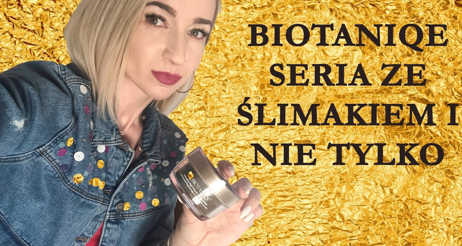 Moja opinia Biotanique krem, serum, maska. Co myślę o ślimaku w kremie?