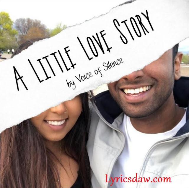 A Little Love Story Lyrics Voice of Silence