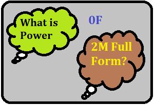 2M Full Form