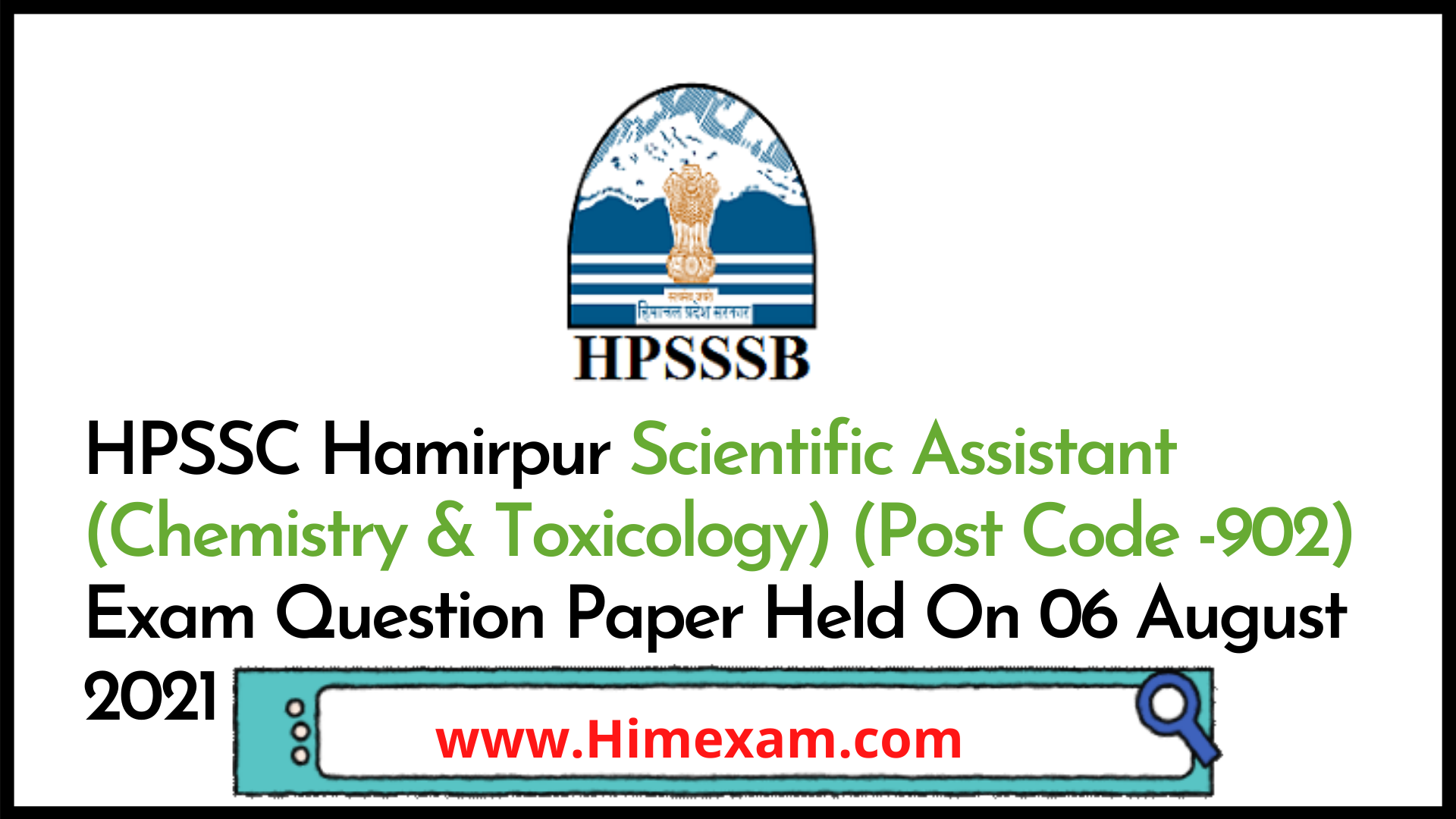 HPSSC Hamirpur Scientific Assistant (Chemistry & Toxicology) (Post Code -902) Exam Question Paper Held On 06 August 2021