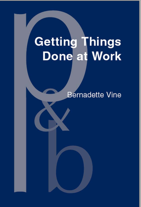 Getting Things Done at Work The discourse of power in workplace interaction Bernadette Vine cover page