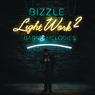Bizzle - Light Work 2 (Bars and Melodies) Full Album